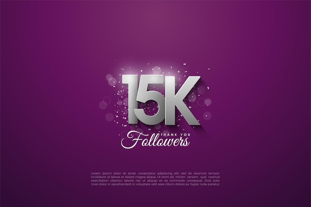 15k seguidores com números prateados sobrepostos em um fundo roxo escuro.