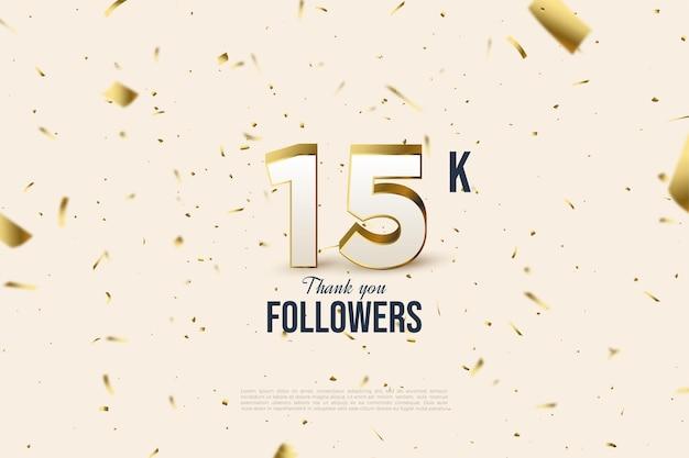15k seguidores em um fundo branco cravejado de folha de ouro.