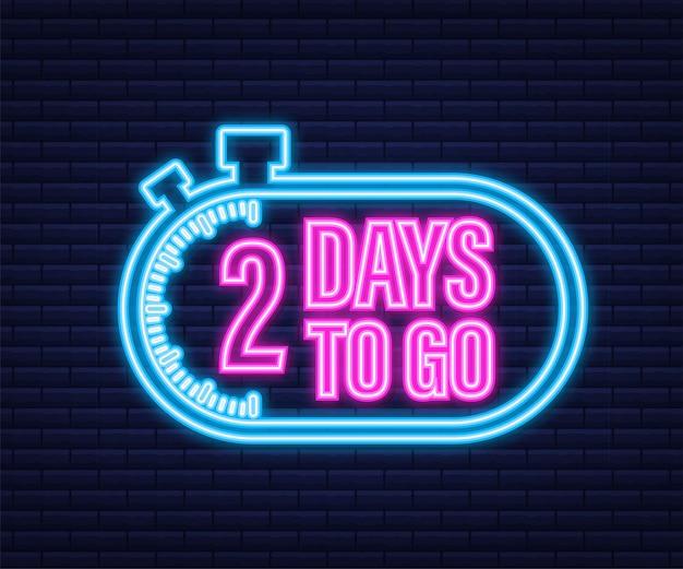 2 dias para ir. ícone de estilo neon. design tipográfico do vetor. ilustração em vetor das ações.