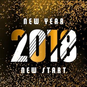 2018 - design de saudação caligráfica de ano novo - tipografia branca e dourada em um fundo escuro com brilho dourado - ano novo novo começo