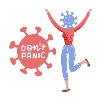 2019 personagem feminina mutante humana de coronavírus com uma cabeça de vírus. letras desenhadas à mão não entre em pânico no vírus da forma covid-19. ilustração plana