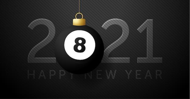 2021 feliz ano novo. plano de fundo com uma bola de bilhar.