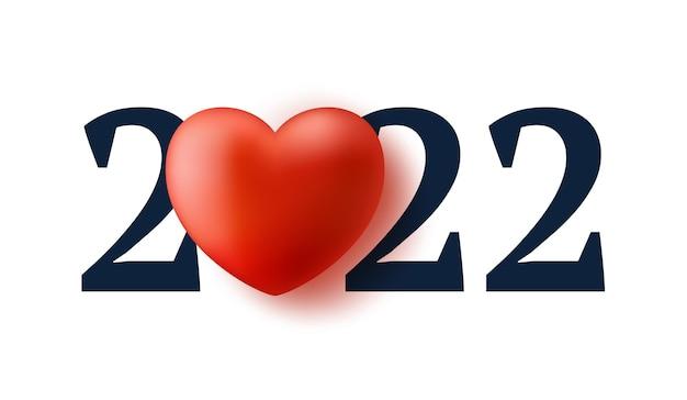 2022 amo ilustração de ano novo. feliz ano novo 2022 com design de texto de coração realista. fundo do conceito 3d. ilustração vetorial.
