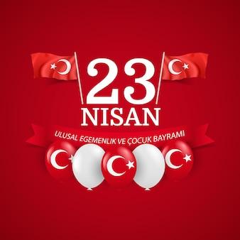 23 de abril, soberania nacional e dia das crianças