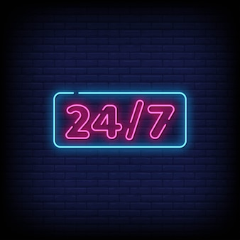 24/7 neon signs style text