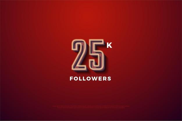25 mil seguidores com ilustração de número exclusivo