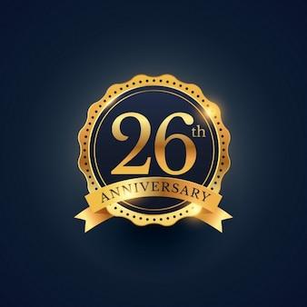26 rótulo celebração emblema aniversário na cor dourada