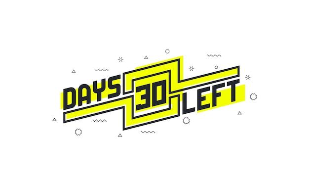 30 dias restantes com sinal de contagem regressiva para venda ou promoção.