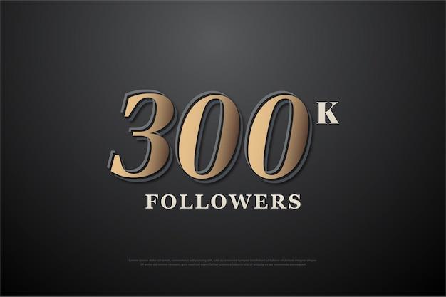 300 mil seguidores com números acastanhados em preto