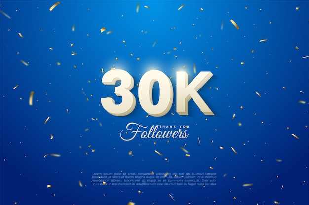 30k seguidores de fundo com números que brilham acima dos números.