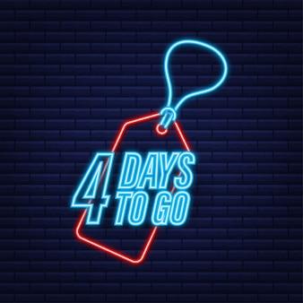 4 dias para ir. temporizador de contagem regressiva. ícone de néon. ícone de tempo. venda de tempo de contagem. ilustração em vetor das ações.