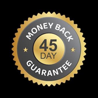 45 dias dinheiro de volta com garantia de confiança em crachá
