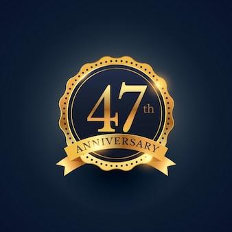 47 rótulo celebração emblema aniversário na cor dourada