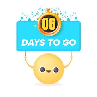 6 dias para ir para o modelo de design de banner com um rosto sorridente segurando a contagem regressiva