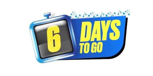 6 dias para ir para o modelo de design de banner