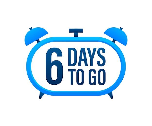 6 dias para ir. temporizador de contagem regressiva. ícone do relógio. ícone de tempo. venda de tempo de contagem. ilustração em vetor das ações.