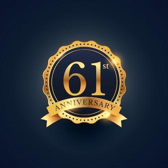 61 rótulo celebração emblema aniversário na cor dourada