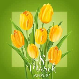 8 de março - cartão de felicitações do dia da mulher - com flores tulipas amarelas - em