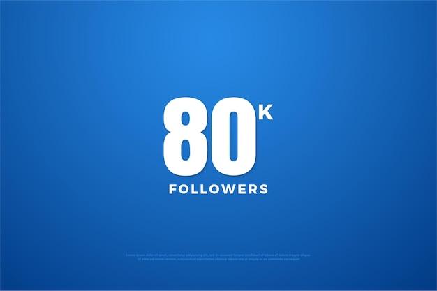 80 mil seguidores com fonte numérica clássica