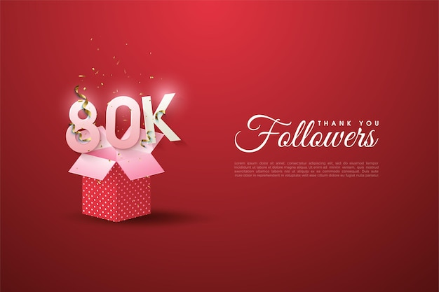 80 mil seguidores com uma ilustração numérica em uma caixa de presente aberta.