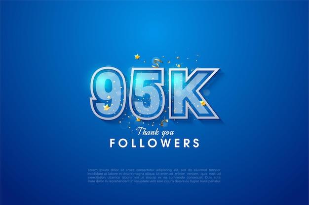 95 mil seguidores com margens de número duplo