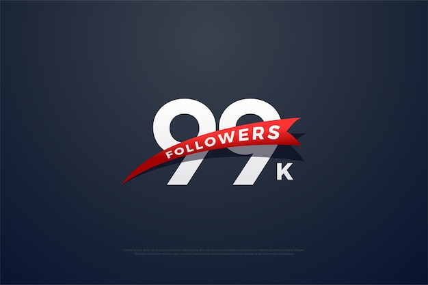 99 mil seguidores com imagens e números vermelhos estreitos