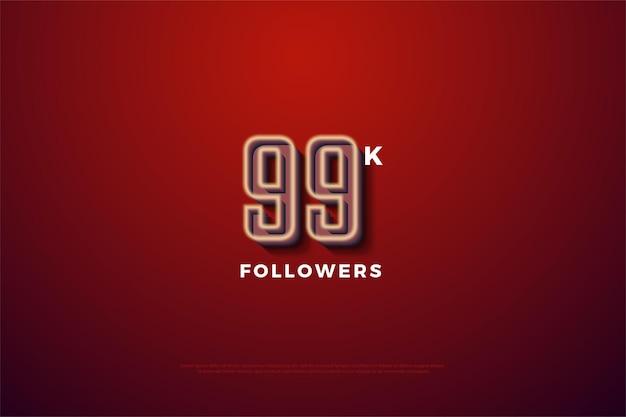 99 mil seguidores com números com bordas brancas leitosas