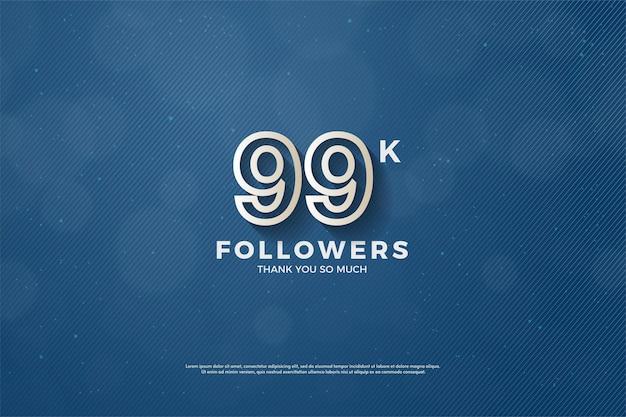 99 mil seguidores com números de borda marrom