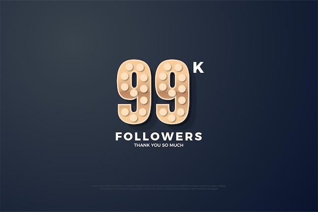 99 mil seguidores com números de textura áspera