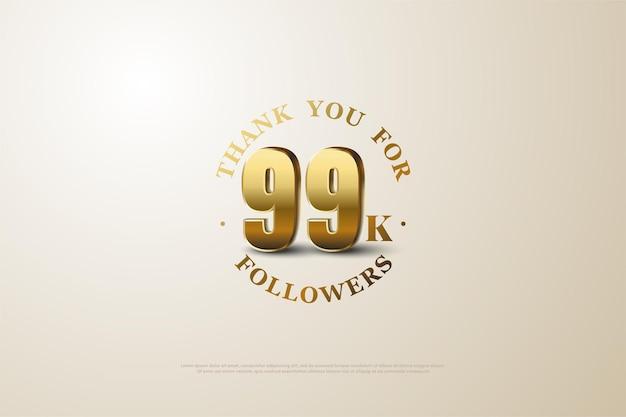 99 mil seguidores com números dourados sombreados