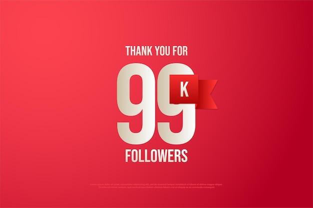 99 mil seguidores com números e fita vermelha