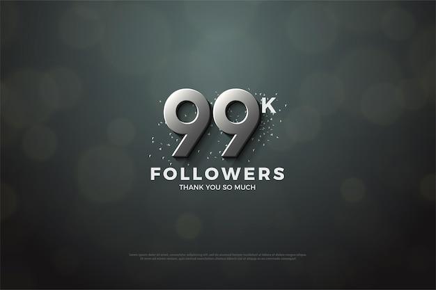 99 mil seguidores com números prateados em relevo
