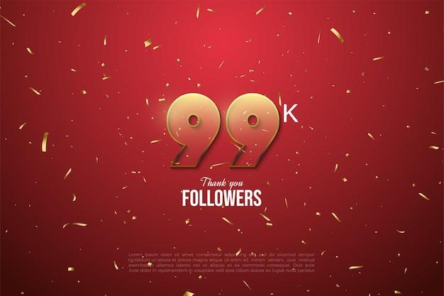 99 mil seguidores com números transparentes com borda acastanhada