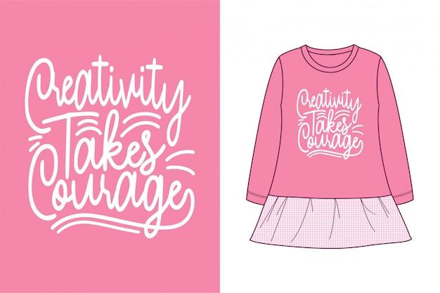 A criatividade toma a coragem - gráfico camiseta