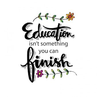 A educação não é algo que você pode terminar. citações motivacionais de isaac asimov
