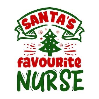 A enfermeira favorita do papai noel cita a ilustração premium vector design