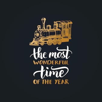 A época mais maravilhosa do ano letras. ilustração de trem de brinquedo de natal.