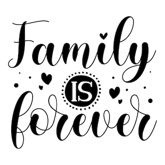 A família é para sempre elemento tipográfico exclusivo design vetorial premium