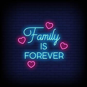 A família é para sempre sinais de néon estilo texto