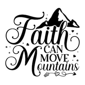 A fé pode mover montanhas elemento de tipografia único design vetorial premium