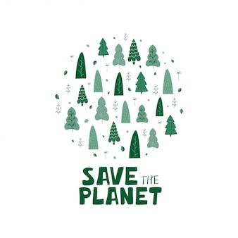 A ilustração com árvores verdes, folhas e rotulação da mão salvar o planeta no estilo dos desenhos animados.