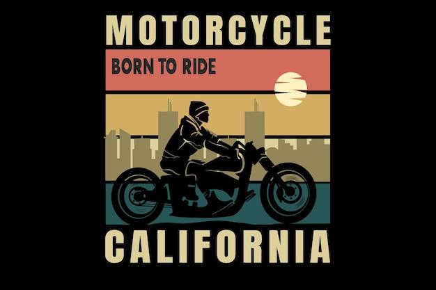 A motocicleta nasceu para andar na califórnia, cor laranja, amarelo e verde
