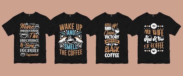 A tipografia com letras à mão cita provérbios sobre o pacote de camisetas de café
