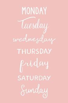 A tipografia dos dias da semana