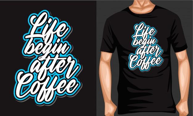 A vida começa depois do café rotulação tipografia