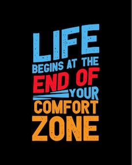 A vida começa no final da sua zona de conforto. cartaz de tipografia desenhada à mão