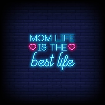 A vida da mãe é o melhor cartão de citações de néon da vida