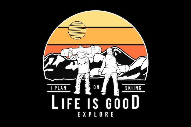 .a vida é boa para explorar, projetar silte estilo retro