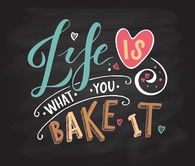 A vida é o que você assa como ícone do logotipo do logotipo da tipografia de aniversário cartão postal inspirador de citações