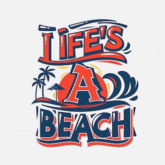 A vida é uma praia. citação de verão